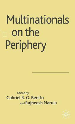 Benito, Gabriel R. G. - Multinationals on the Periphery, e-bok