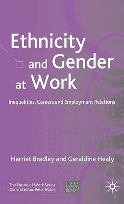 Bradley, Harriet - Ethnicity and Gender at Work, ebook