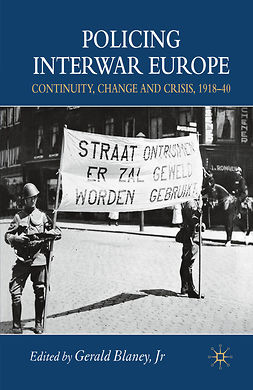 Blaney, Gerald - Policing Interwar Europe, ebook