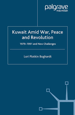 Boghardt, Lori Plotkin - Kuwait Amid War, Peace and Revolution, e-bok