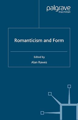 Rawes, Alan - Romanticism and Form, ebook
