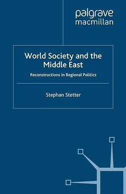 Stetter, Stephan - World Society and the Middle East, ebook