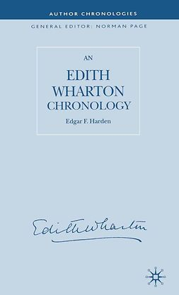 Harden, Edgar F. - An Edith Wharton Chronology, e-bok