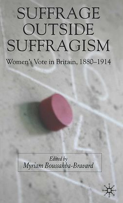Boussahba-Bravard, Myriam - Suffrage Outside Suffragism, ebook
