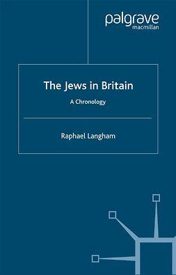 Langham, Raphael - The Jews in Britain, e-kirja