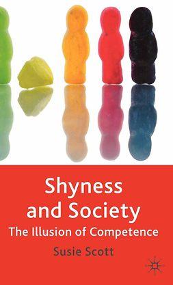 Scott, Susie - Shyness and Society, e-bok
