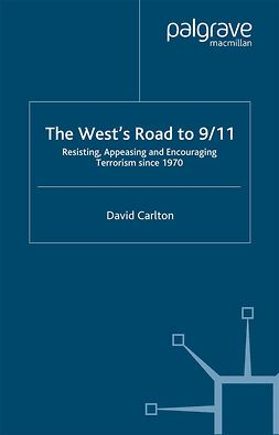 Carlton, David - The West's Road to 9/11, ebook