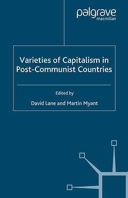 Lane, David - Varieties of Capitalism in Post-Communist Countries, e-bok