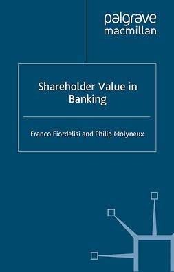 Fiordelisi, Franco - Shareholder Value in Banking, e-bok