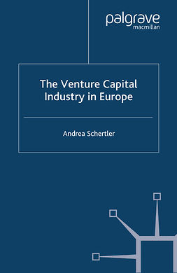 Schertler, Andrea - The Venture Capital Industry in Europe, ebook