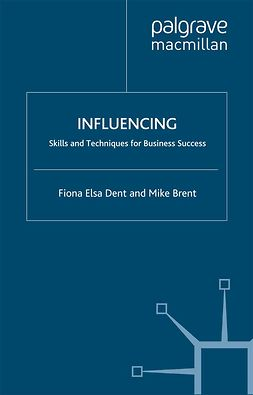 Brent, Mike - Influencing, ebook