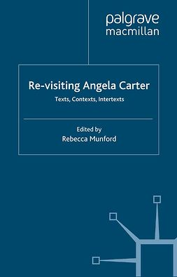 Munford, Rebecca - Re-visiting Angela Carter, ebook