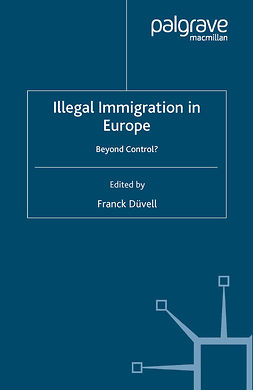 Düvell, Franck - Illegal Immigration in Europe, ebook