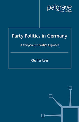 Lees, Charles - Party Politics in Germany, e-kirja