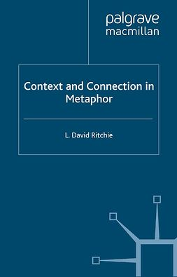Ritchie, L. David - Context and Connection in Metaphor, e-bok