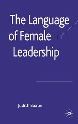 Baxter, Judith - The Language of Female Leadership, ebook