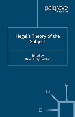 Carlson, David Gray - Hegel's Theory of the Subject, e-kirja