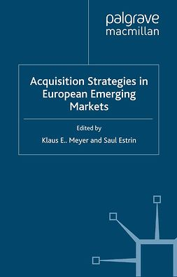 Estrin, Saul - Acquisition Strategies in European Emerging Markets, ebook