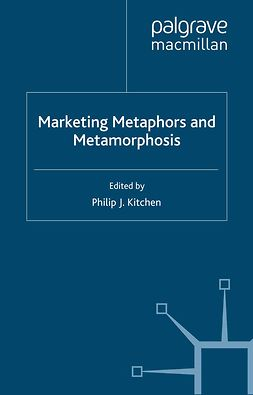Kitchen, Philip J. - Marketing Metaphors and Metamorphosis, ebook