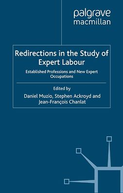Ackroyd, Stephen - Redirections in the Study of Expert Labour, e-kirja