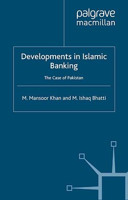 Bhatti, Muhammad Ishaq - Developments in Islamic Banking, ebook