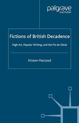 MacLeod, Kirsten - Fictions of British Decadence, ebook