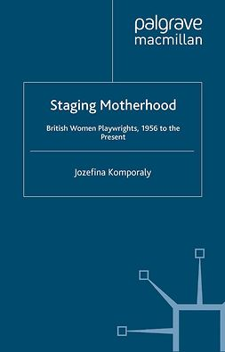 Komporaly, Jozefina - Staging Motherhood, ebook