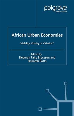 Bryceson, Deborah Fahy - African Urban Economies, ebook
