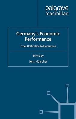 Hölscher, Jens - Germany's Economic Performance, ebook