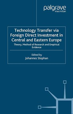 Stephan, Johannes - Technology Transfer via Foreign Direct Investment in Central and Eastern Europe, e-bok