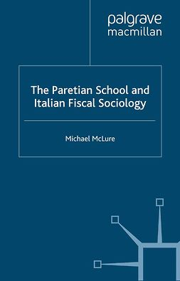 McLure, Michael - The Paretian School and Italian Fiscal Sociology, ebook