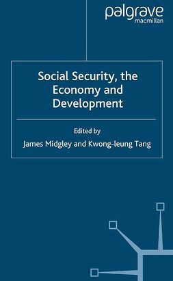 Midgley, James - Social Security, the Economy and Development, ebook