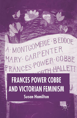 Hamilton, Susan - Frances Power Cobbe and Victorian Feminism, ebook