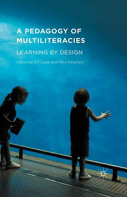 Cope, Bill - A Pedagogy of Multiliteracies, e-kirja