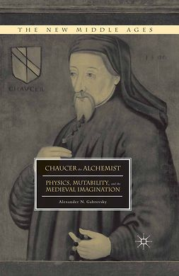 Gabrovsky, Alexander N. - Chaucer the Alchemist, ebook