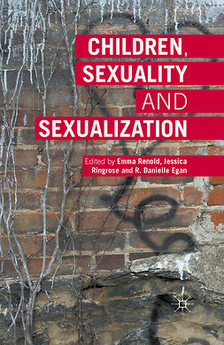 Egan, R. Danielle - Children, Sexuality and Sexualization, ebook