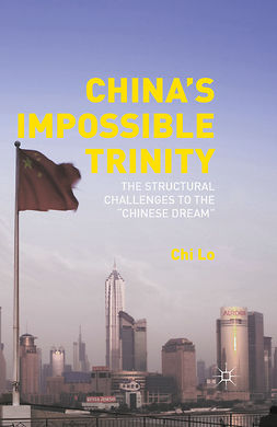 Lo, Chi - China's Impossible Trinity, ebook
