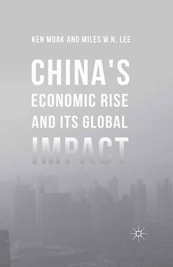 Lee, Miles W. N. - China's Economic Rise and Its Global Impact, ebook