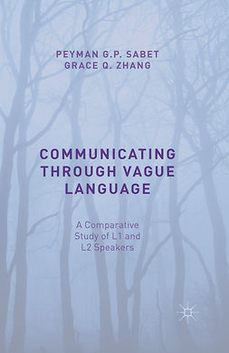 Sabet, Peyman G. P. - Communicating through Vague Language, ebook