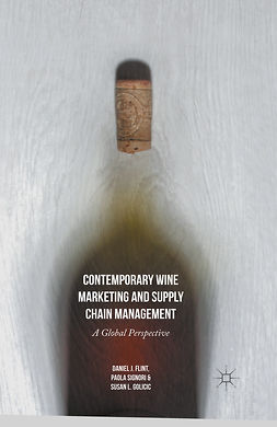 Flint, Daniel J. - Contemporary Wine Marketing and Supply Chain Management, ebook