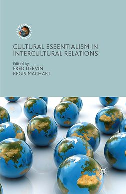 Dervin, Fred - Cultural Essentialism in Intercultural Relations, e-bok