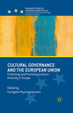 Psychogiopoulou, Evangelia - Cultural Governance and the European Union, e-kirja