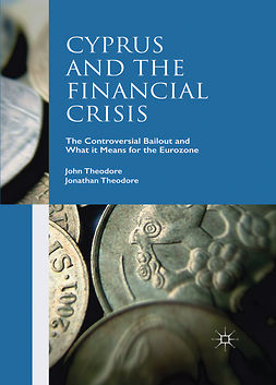 Theodore, John - Cyprus and the Financial Crisis, ebook