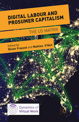 Frayssé, Olivier - Digital Labour and Prosumer Capitalism, ebook