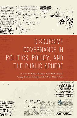 Bucken-Knapp, Gregg - Discursive Governance in Politics, Policy, and the Public Sphere, e-kirja
