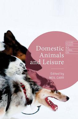 Carr, Neil - Domestic Animals and Leisure, e-bok