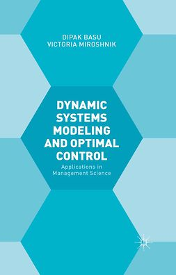 Basu, Dipak - Dynamic Systems Modeling and Optimal Control, ebook