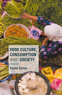 Corvo, Paolo - Food Culture, Consumption and Society, ebook