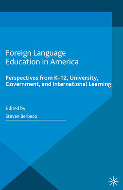 Berbeco, Steven - Foreign Language Education in America, ebook