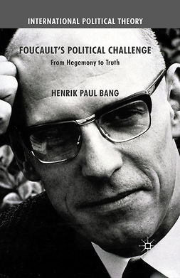 Bang, Henrik Paul - Foucault's Political Challenge, ebook